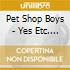 Pet Shop Boys - Yes Etc. 2 (2 Cd)