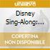 Disney Sing-Along: Disney Singalong
