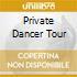 PRIVATE DANCER TOUR