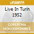 LIVE IN TURIN 1952