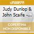 Judy Dunlop & John Scaife - I Want Something