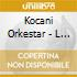 Kocani Orkestar - L Orient Est Rouge