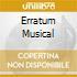 ERRATUM MUSICAL