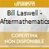 Bill Laswell - Aftermathematics