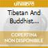 TIBETAN AND BUDDHIST RITES FROM THE...