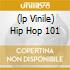 (LP VINILE) HIP HOP 101