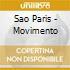 Sao Paris - Movimento