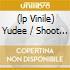 (LP VINILE) YUDEE / SHOOT YOUR SHOT
