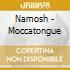 CD - NAMOSH - MOCCATONGUE