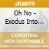 EXODUS INTO UNHEARD RHYTHMS
