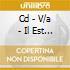 CD - V/A - IL EST CINQ HEURES, KINGSTON S'EVEILLE