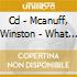 CD - MCANUFF, WINSTON - WHAT A MAN A DEAL WITH