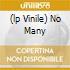 (LP VINILE) NO MANY