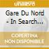 GARE DU NORD-In search of EXCELloung