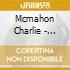 Mcmahon Charlie - Tjilatija