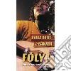 FOLY! - LIVE AROUND THE WORLD