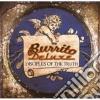 Burrito Deluxe - Disciples Of The Truth