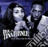 Ike & Tina Turner - We've Always Had The Blues