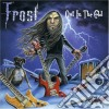 Frost - Out In The Cold