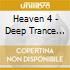 HEAVEN 4 - DEEP TRANCE ESSENTIALS
