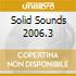 SOLID SOUNDS 2006.3