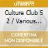 CULTURE CLUB VOLUME FIVE (CD2)