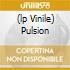 (LP VINILE) PULSION