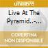LIVE AT THE PYRAMID..- CD+DVD