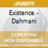 Existence - Dahmani