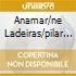 Anamar/ne Ladeiras/pilar - Ao Vivo