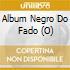Album Negro Do Fado (O)