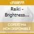 REIKI - BRIGHTNESS HEALING