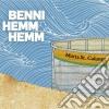 Benni Hemm Hemm - Murta St. Calunga