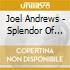 Andrews, Joel - Splendor Of Light