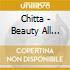 Chitta - Beauty All Around