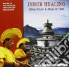 Monks Of Nyanang Phe - Inner Healing - Ritual Chant & Music