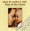 Music For Mother & C - Tales Of The Ocean