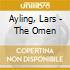 Ayling, Lars - The Omen