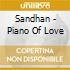 Sandhan - Piano Of Love