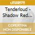 SHADOW RED HAND