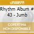 RHYTHM ALBUM # 43 - JUMB