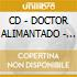 CD - DOCTOR ALIMANTADO - House Of Singles