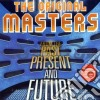 THE ORIGINAL MASTERS - FROM THE PAST PRESENT AND FUTURE VOL.3