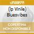 (LP VINILE) BLUESVIBES