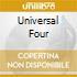 UNIVERSAL FOUR