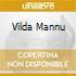 VILDA MANNU