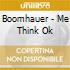 Boomhauer - Me Think Ok