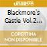 Blackmore's Castle Vol.2 ##