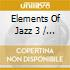 Various Artists - Elements Of Jazz 3