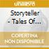 Storyteller - Tales Of A Holy Quest